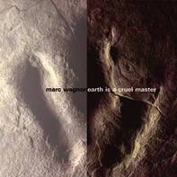 cover of Marc's Earth is a Cruel Master CD